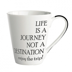 Porcelánový hrnek- Life is a journey not a destination – enjoy the trip!